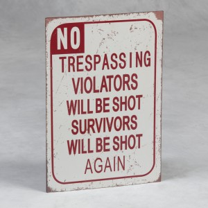 Antiqued Metal Trespassing Warning Wall Plaque