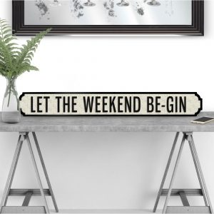 let-the-weekend-begin-vintage-road-sign-street-sign-p3904-22874_image